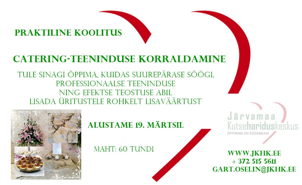 tasuta_koolitus_jkhk_õppimine_on_südameasi_catering_teenindus_üritus