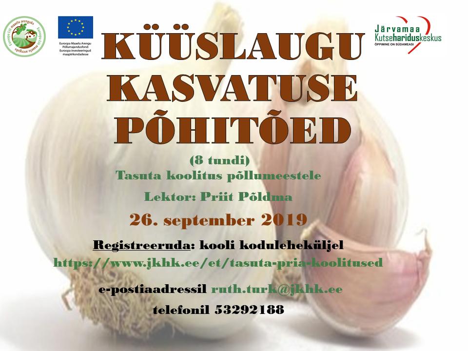 PRIA koolitus kõõsslaugu kasvatuse põhitõed Järvamaa Kutsehariduskeskuses - 26.09.2019