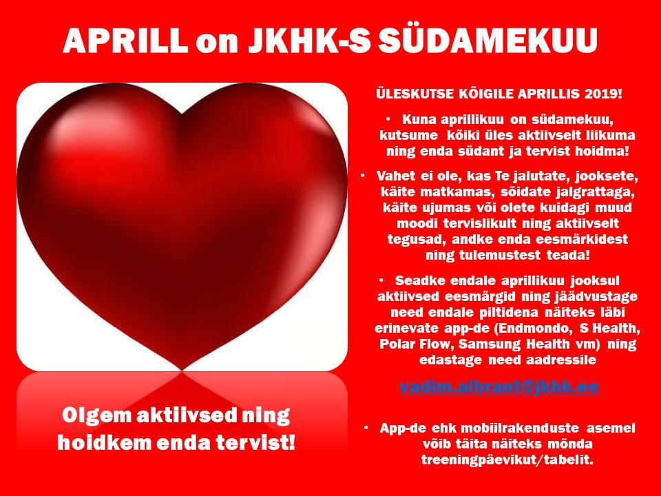 Aprill on JKHK-s südamekuu!